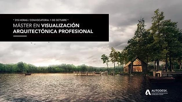 Máster en visualización arquitectónica profesional